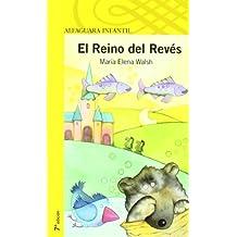 EL REINO DEL REVES (Infantil Amarilla 6 Años)