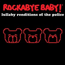 Rockabye Baby! Lullaby Renditions of The Police [Import anglais]