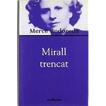 Mirall trencat (Biblioteca Mercè Rodoreda)