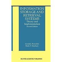 Information Storage and Retrieval Systems: Theory and Implementation (The Information Retrieval Series)