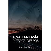 Una fantasia y trece deseos