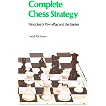 Complete Chess Strategy 2: Principles of Pawn Play and the Center by Ludek Pachman (2012-06-26)