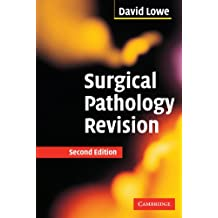 Surgical Pathology Revision: Second Edition