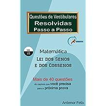 Matemática - Questões de Vestibular Resolvidas Passo a Passo: Leis dos senos e dos cossenos (Portuguese Edition)