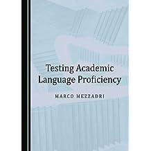 Testing Academic Language Proficiency
