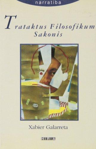 Trataktus Filosofikum Sakonis (Narratiba (hiria))