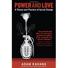 Power and Love: A Theory and Practice of Social Change-