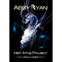 Abby Ryan: Het Atria Project