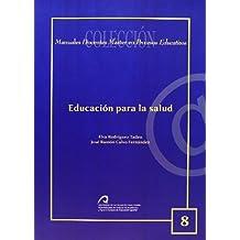 Educación para la Salud (Manual docente de teleformación de  Master en Procesos Educativos)