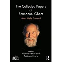 Collected Papers of Emmanuel Ghent (Relational Perspectives Book)
