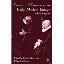 Contexts of Conscience in Early Modern Europe, 1500-1700
