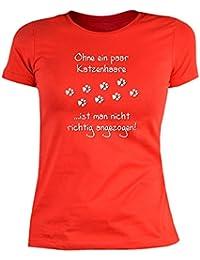 Katzenversteher Damen T-Shirt Ohne ein paar Katzenhaare ist man nicht richtig angezogen! - Veri Set Katzen T-Shirt und Urkunde in rot : )