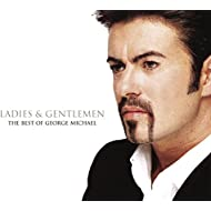 Ladies And Gentlemen... The Best Of George Michael [Clean]