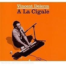 A La Cigale (Coffret 2 CD + 2 DVD)