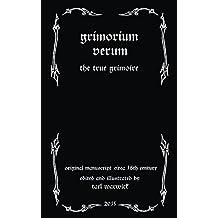 Grimorium Verum: The True Grimoire (English Edition)