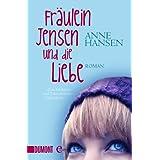 Fräulein Jensen und die Liebe: Roman (Taschenbücher)