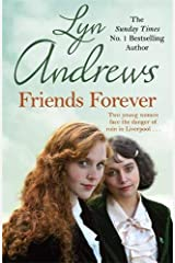 Friends Forever: Two young Irish women must battle their way out of poverty in Liverpool Paperback