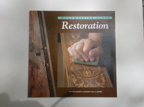 Descargar Libro Restoration (Woodworking class) de Vicenc Gilbert