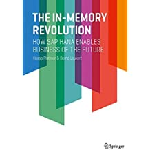 The In-Memory Revolution: How SAP HANA Enables Business of the Future