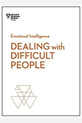 Dealing with Difficult People (HBR Emotional Intelligence Series) Paperback