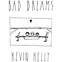Bad Dreams by Kevin Kelly (2002-12-25)