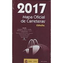 Mapa oficial de Carreteras de España 2017. Incluye CD. Ministerio de Fomento de España.