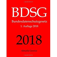 BDSG, Bundesdatenschutzgesetz, Aktuelle Gesetze