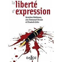 La liberté d'expression. - 1re édition
