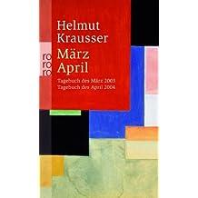 März - April: Tagebuch des März 2003 - Tagebuch des April 2004
