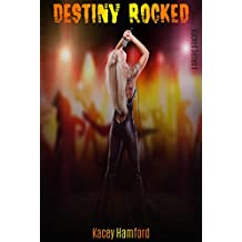 Destiny Rocked (Rocked Series Book 1)