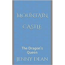 The Dragon's Queen: Mountain Castle (English Edition)