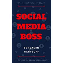 Social Media Boss: 27 Tactics Successful Brands And Businesses Use To Grow An Audience And Increase ROI (English Edition)