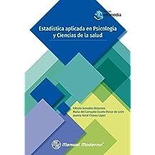Estadística aplicada en Psicología y Ciencias de la salud (Spanish Edition)