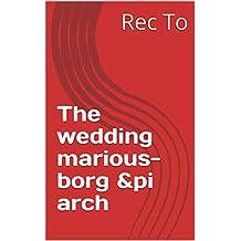 The wedding marious-borg &pi arch