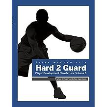 Brian McCormick's Hard2Guard Player Development Newsletter: Volume 6 (English Edition)