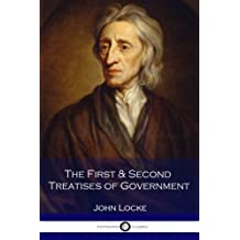 The First & Second Treatises of Government by John Locke (2016-09-07)