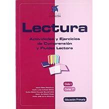 Lectura. Actividades Y Ejercicios De Comprensión Y Fluidez Lectora. Ciclo I, Curso 1º Educación Primaria