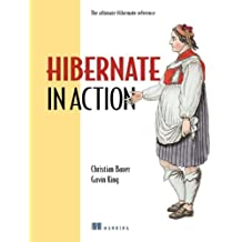 Hibernate in Action: Practical Object/Relational Mapping