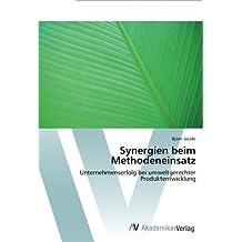 Synergien beim Methodeneinsatz: Unternehmenserfolg bei umweltgerechter Produktentwicklung