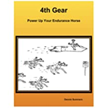 4th Gear - Power Up Your Endurance Horse (English Edition)
