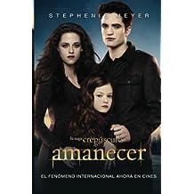 Amanecer (MTI-2) (Saga Crepusculo) (Spanish Edition) by Stephenie Meyer (2012-09-01)