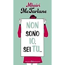 Non sono io, sei tu (Italian Edition)