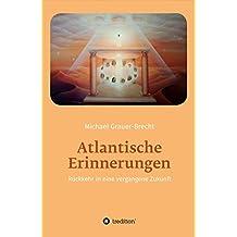 Atlantische Erinnerungen: Rückkehr in eine vergangene Zukunft