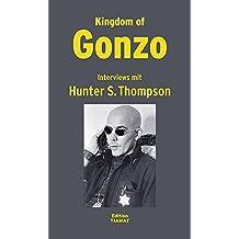 Kingdom of Gonzo: Interviews (Critica Diabolis)