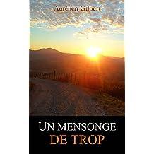 Un mensonge de trop (French Edition)