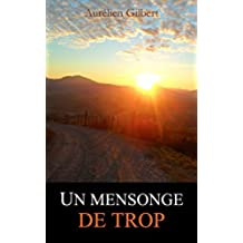 Un mensonge de trop (French Edition)