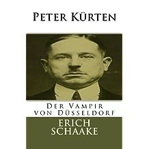 Peter Kürten: Der Vampir von Düsseldorf