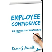 Employee Confidence: The new rules of Engagement