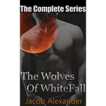 The Wolves Of WhiteFall: The Complete Series (English Edition)