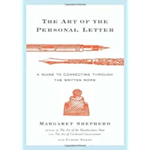The Art of the Personal Letter: A Guide to Connecting Through the Written Word